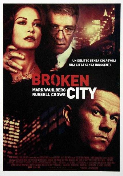 """Film Poster: Broken City. Catherine Zeta-Jones, Mark Wahlberg, Russell Crowe starrer """"Broken City"""" to release in India."""