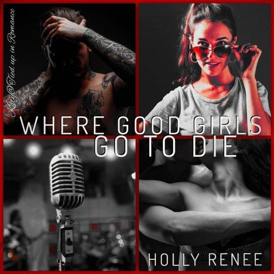 Release Day Blitz   Review: Where good girls go to die by Holly Renee