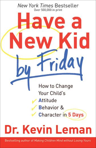 Have a New Kid by Friday - Dr. Kevin Leman | Parenting...: Have a New Kid by Friday - Dr. Kevin Leman | Parenting |439290008 #Parenting