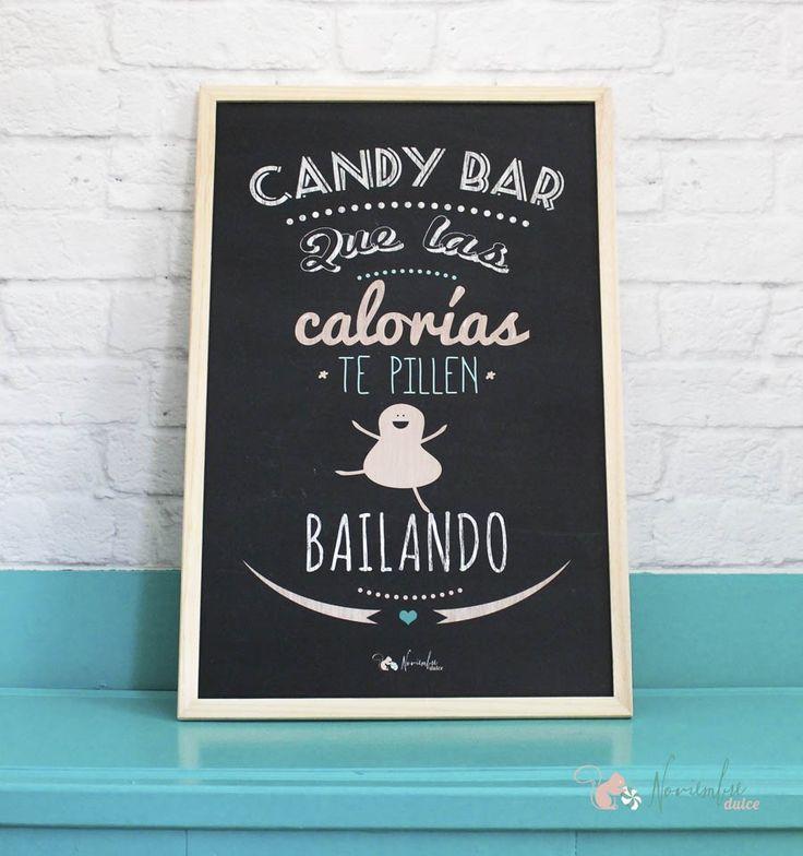 """Pizarra para tu Candy Bar, con el mensaje """"Que la caloría te pille bailando"""" para animar a los que se resisten a sucumbir al azucar de las mesas dulces. Vinilo sobre pizarra Medidas: 40 x 60 cms"""