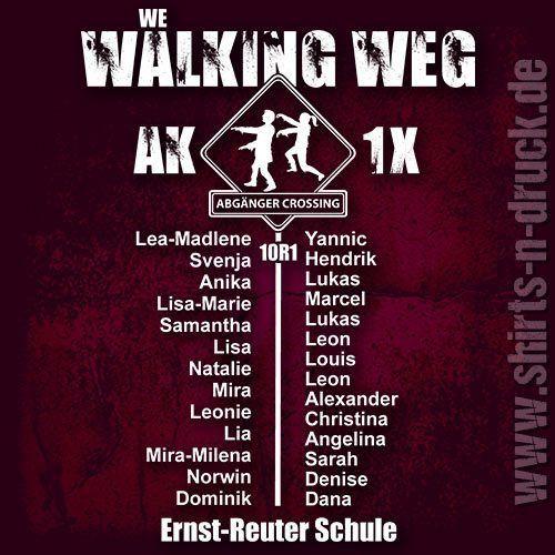 Abschluss T-Shirts » Walking weg Namensliste