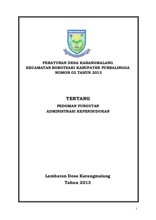 PERATURAN DESA KARANGMALANG KECAMATAN BOBOTSARI KABUPATEN PURBALINGGA NOMOR 02 TAHUN 2013  TENTANG PEDOMAN PUNGUTAN ADMINI...