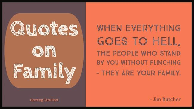 Best Quotes About Family Proverbs And Sayings Greeting Card Poet Best Family Quotes Family Quotes Images Family Quotes Funny