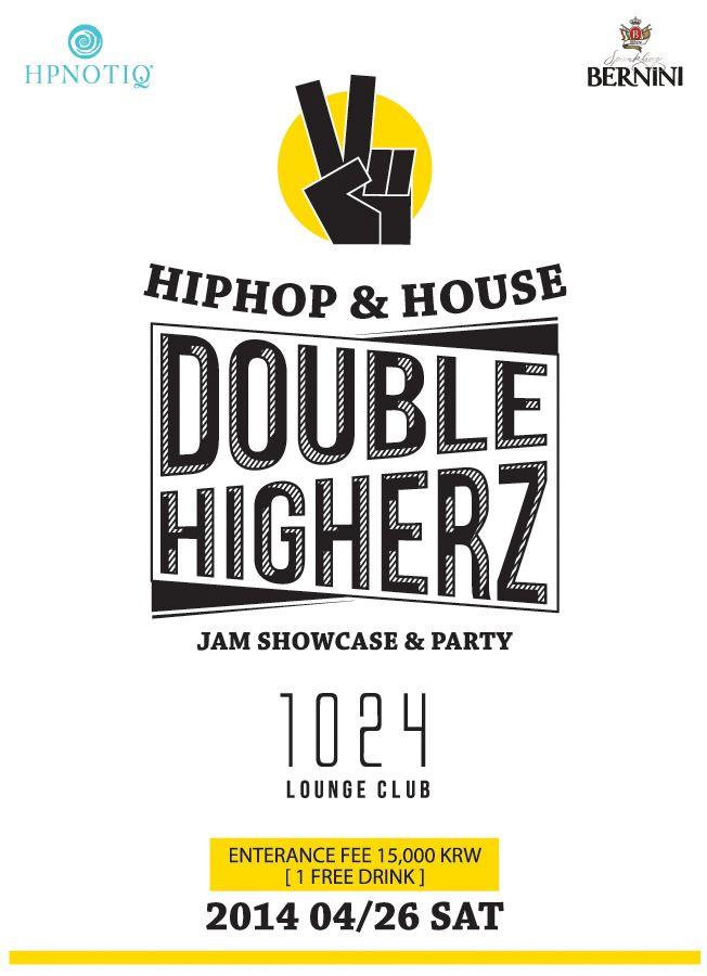 double higherz party flyer