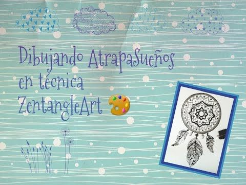 YouTube atrapasueños en zentangle ^^