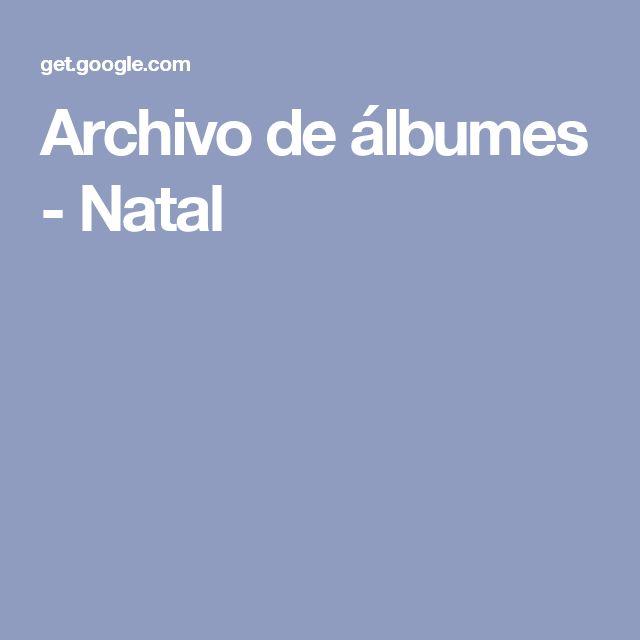 Archivo de álbumes - Natal