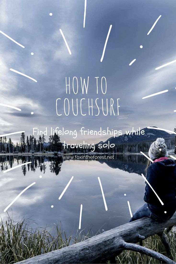 How to get started with Couchsurfing and start making lifelong friends while traveling solo