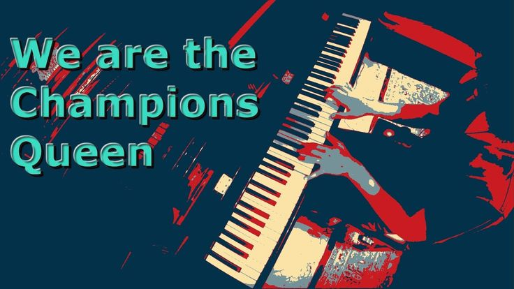 We are the Champions - Queen - Piano Cover