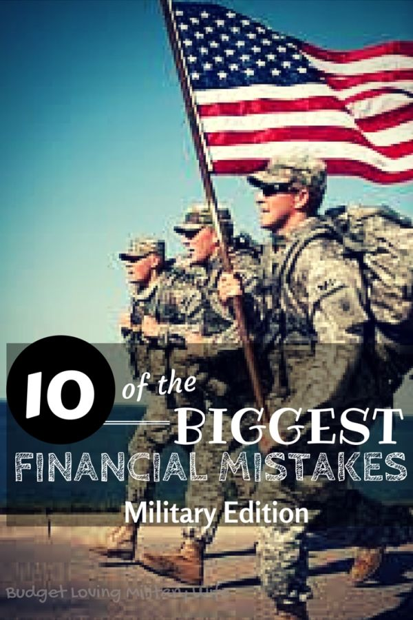 Are you making any of the 10 Biggest Financial Mistakes? Military Edition of the Biggest Money Mistakes that may be costing your family financial security. | Budget Loving Military Wife
