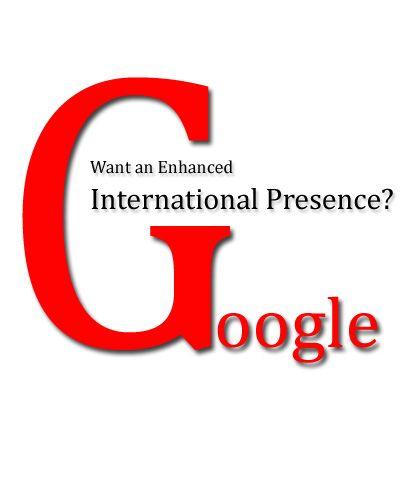 Want an Enhanced International Presence?