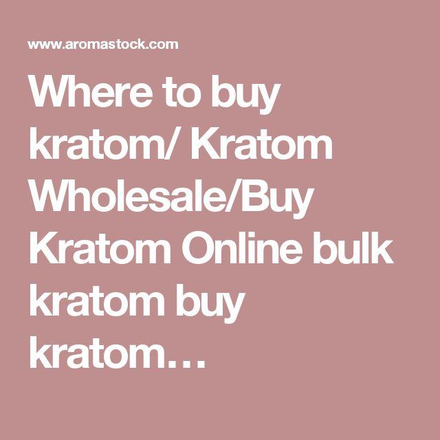 Where to buy kratom/ Kratom Wholesale/Buy Kratom Online bulk kratom buy kratom…