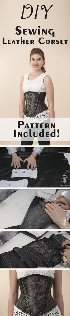 Sewing leather corset. Sewing pattern included. Corset making tutorials by Corset Academy. DIY underbust corset
