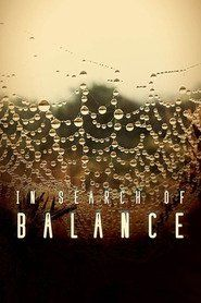 In Search of Balance MOvies