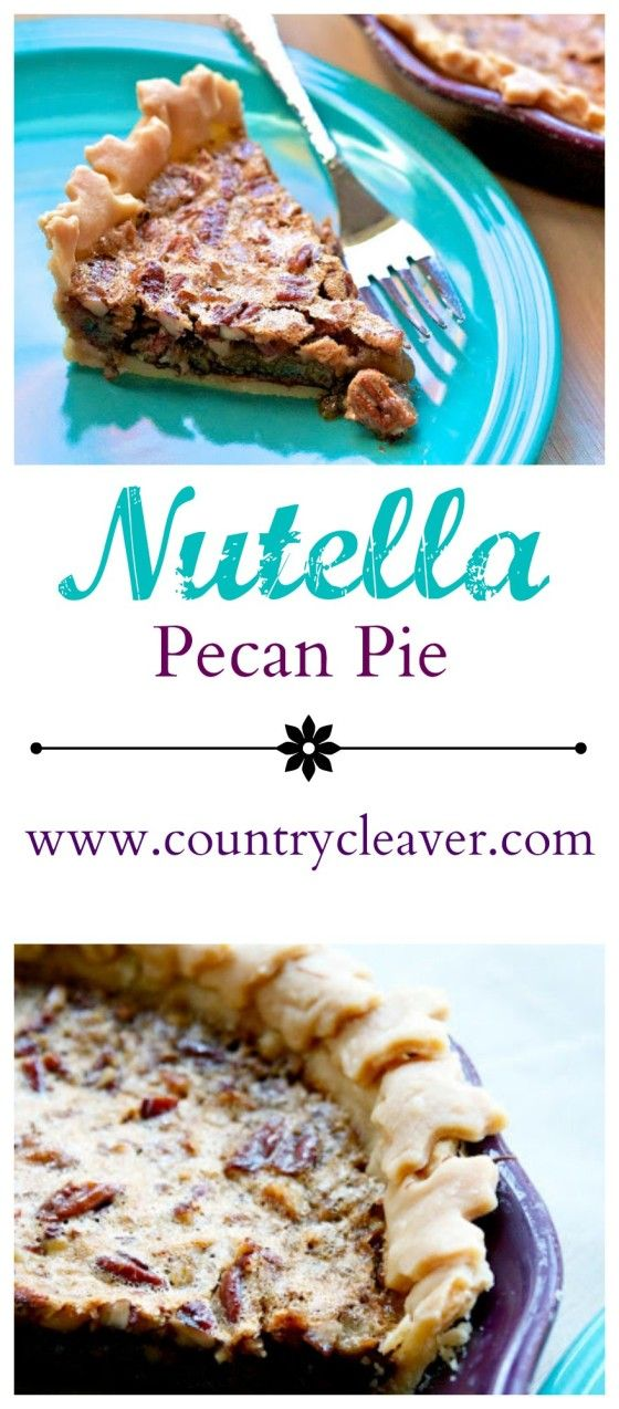Nutella Pecan Pie - www.countrycleaver.com