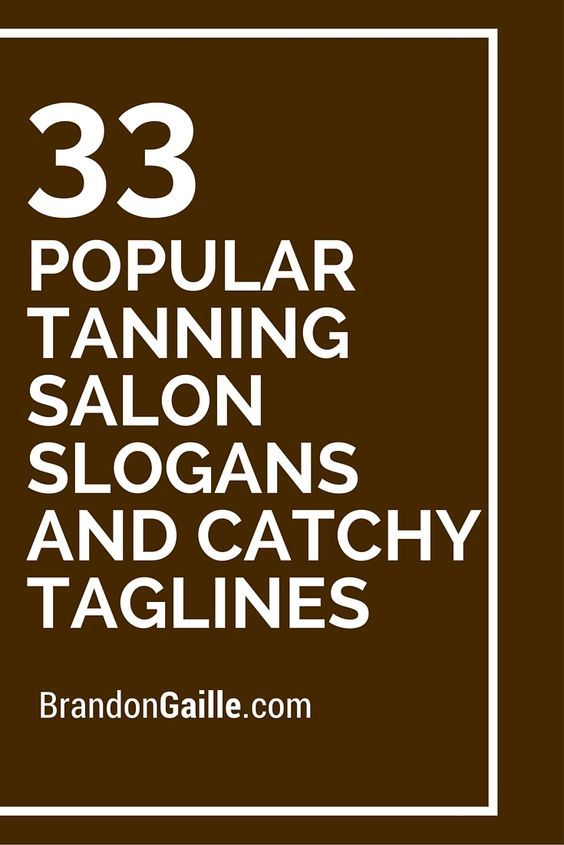List of 33 Popular Tanning Salon Slogans and Catchy Taglines