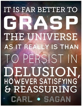 """It is far better to grasp the universe as it really is..."" Carl Sagan #quote"