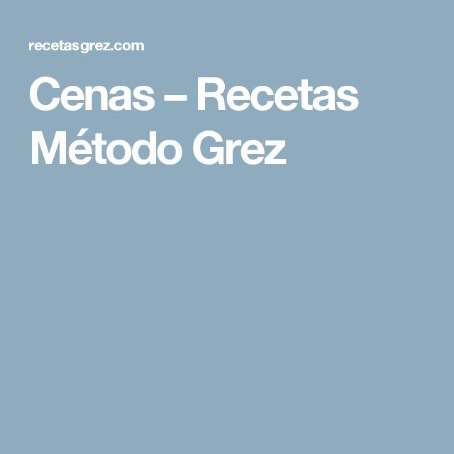 Cenas – Recetas Método Grez