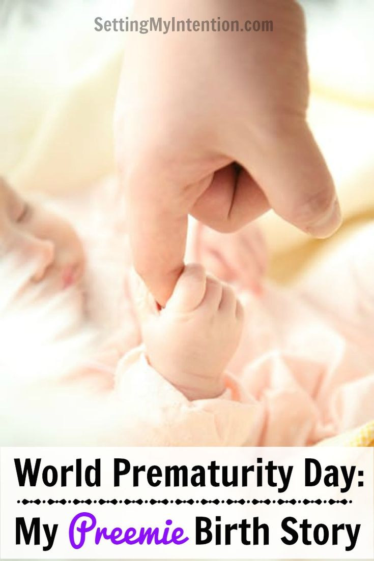 November 17 is World Prematurity Day. I'm sharing my preemie birth story in honor of the day. Don't miss the facts about premature births worldwide at the end of the post