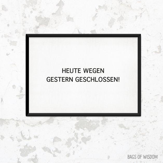 """Poster mit Druck """"Heute wegen gestern geschlossen!"""" // poster with typo by This is it. via DaWanda.com"""