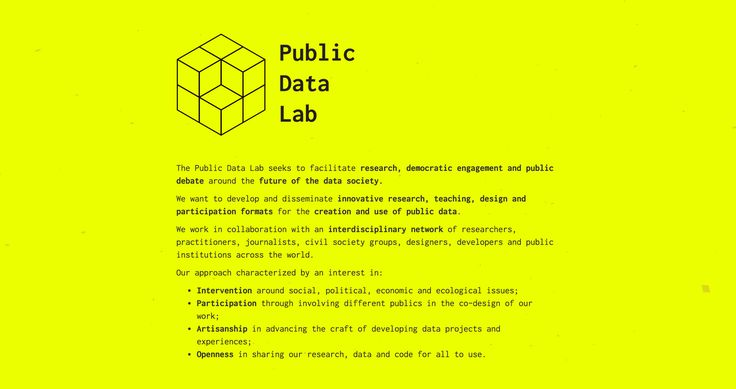The Public Data Lab seeks to facilitate research, democratic engagement and public debate around the future of the data society. We want to develop and disseminate innovative research, teaching, design and participation formats for the creation and use of public data.