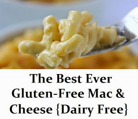 GlutenAway: The Best Ever Gluten Free Mac & Cheese {Dairy Free}