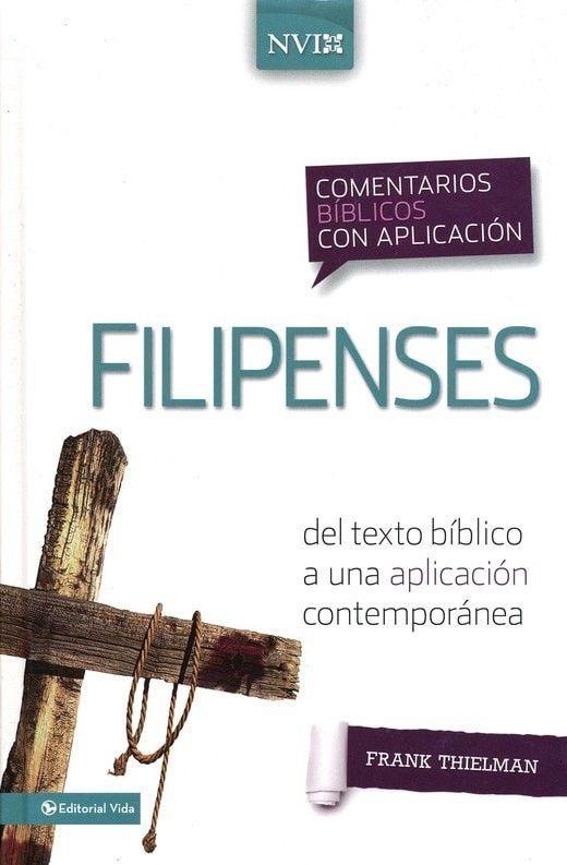 Comentario Biblico con Aplicacion NVI: Filipenses, eLibro (NIV Application Commentary Series: Philippians)