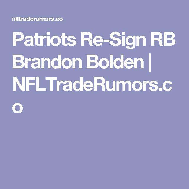 Patriots Re-Sign RB Brandon Bolden | NFLTradeRumors.co