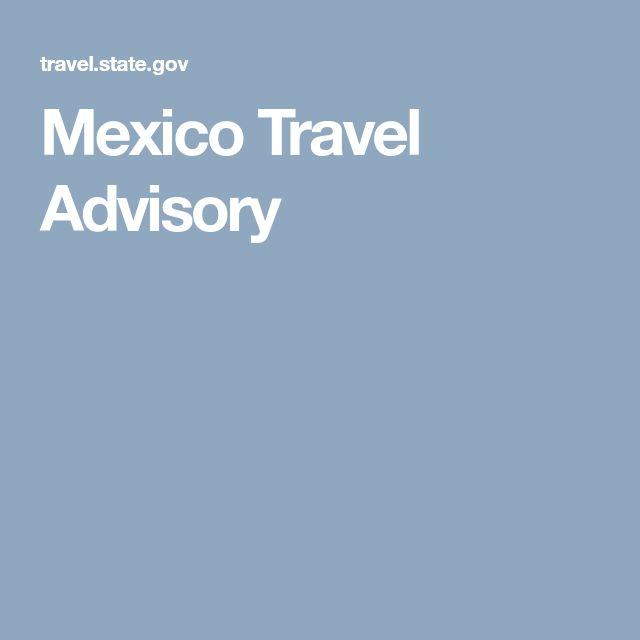 Mexico Travel Advisory