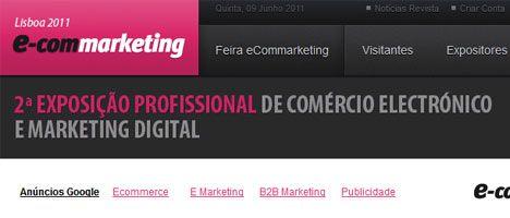 e-commarketing show 2011  O e-commarketing show, é uma exposição profissional de comércio electrónico e publicidade interactiva, no Centro de Congressos de Lisboa, nos próximos dias 13 e 14 de Outubro,   fonte: tolnetwork  #marketingdigital #comercioelectronico  #portugal #modernistablog