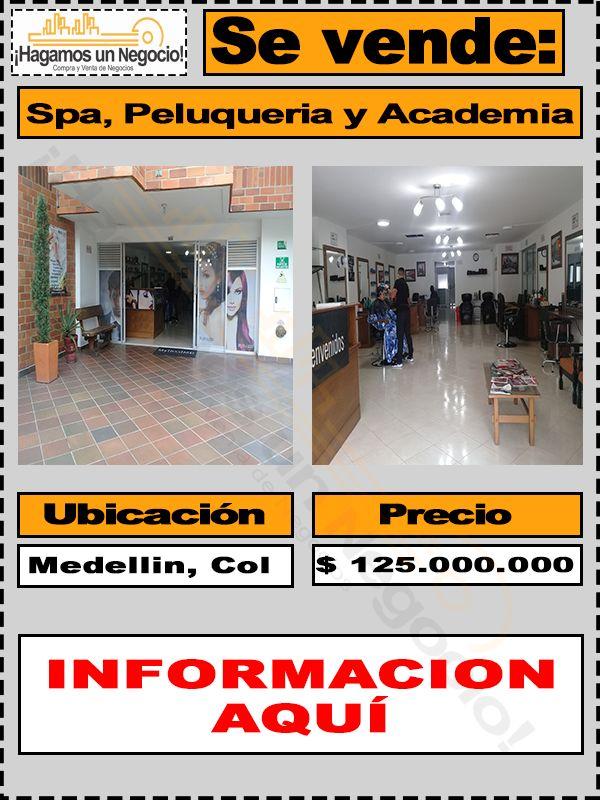 Spa, Peluquería y Academia en Venta #HagamosunNegocio #Negocios #Spa #Peluqueria #Academia #Venta #Medellin