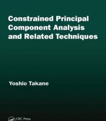 Constrained Principal Component Analysis And Related Techniques PDF