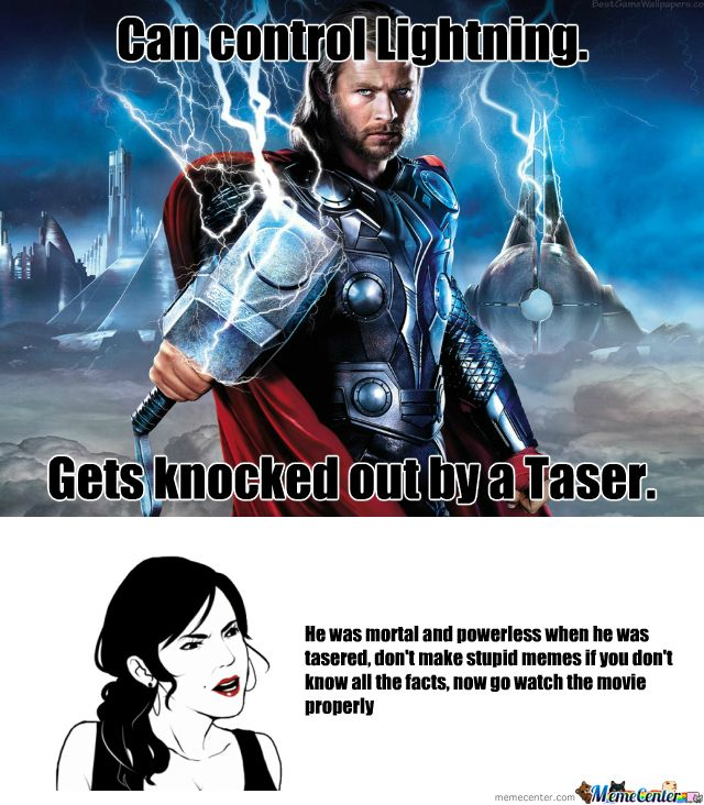 Seriously. Educate yourself before you diss the God of Thunder.
