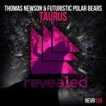 Thomas Newson & Futuristic Polar Bears - Taurus
