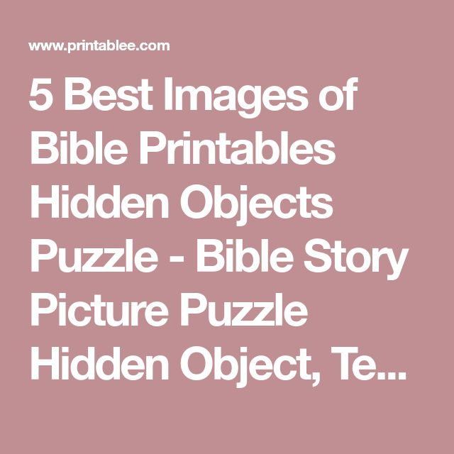 5 Best Images of Bible Printables Hidden Objects Puzzle - Bible Story Picture Puzzle Hidden Object, Ten Commandments Hidden Puzzle and Bible Hidden Object Printables / varitty.com