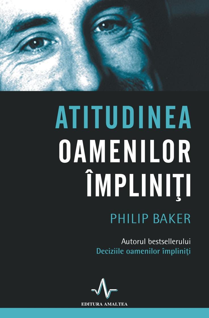 Atitudinea oamenilor impliniti http://www.catalog-cursuri.ro/ArticolBiblioteca-Atitudinea_oamenilor_impliniti_-Resursa-34.html