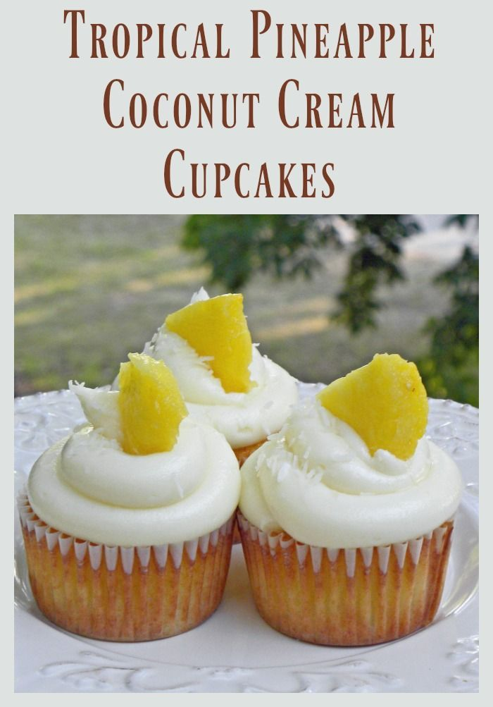 Tropical Pineapple Coconut Cupcakes Recipe