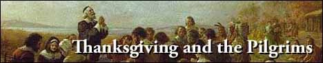 Thanksgiving and the Pilgrims: Squanto -- God's Special Indian; a Thanksgiving Story