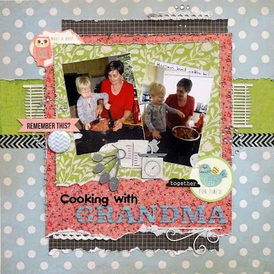 Let's Get Messy!: Cooking with Grandma - Scrapmatts DT #scrapbooking #layout #grandma #cooking #chipboard