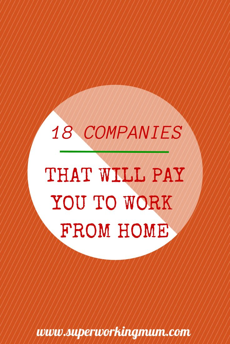 18 Companies in the UK that will pay you to work from home