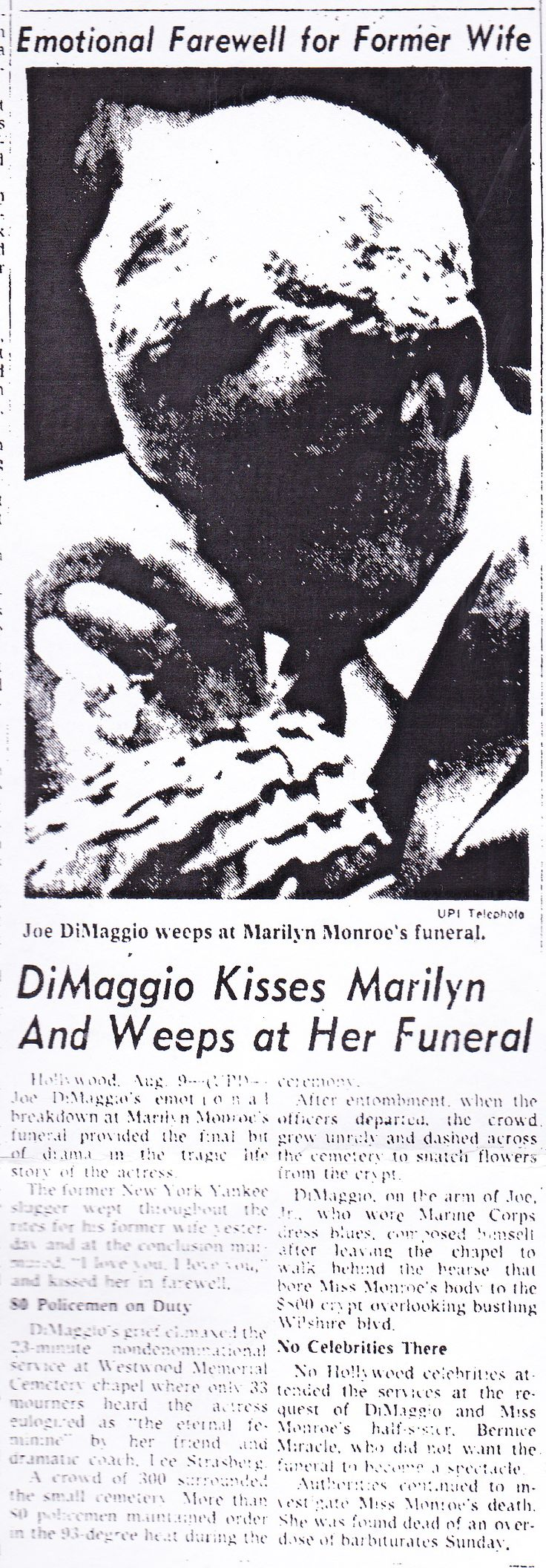 Joe Di Maggio at Marilyn Monroe's funeral.  From The Evening Bulletin - Philadelphia; Thursday, August 9th, 1962, Page 31.