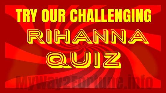 A challenging quiz appabout popular singer, Rihanna. Free to download from #Rihanna #RiRi #quiz