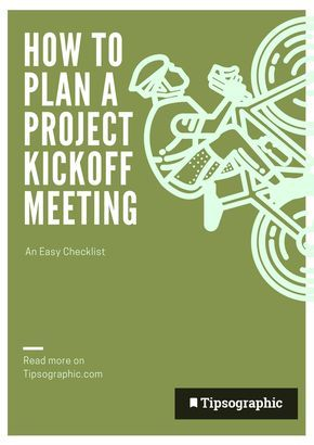 How To Plan A Project Kickoff Meeting An Easy Checklist Read More On Tipsographic Projectmanagement Techtips Agile Devops Scrum Kanban Ai