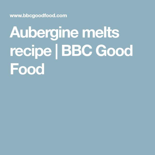 Aubergine melts recipe | BBC Good Food