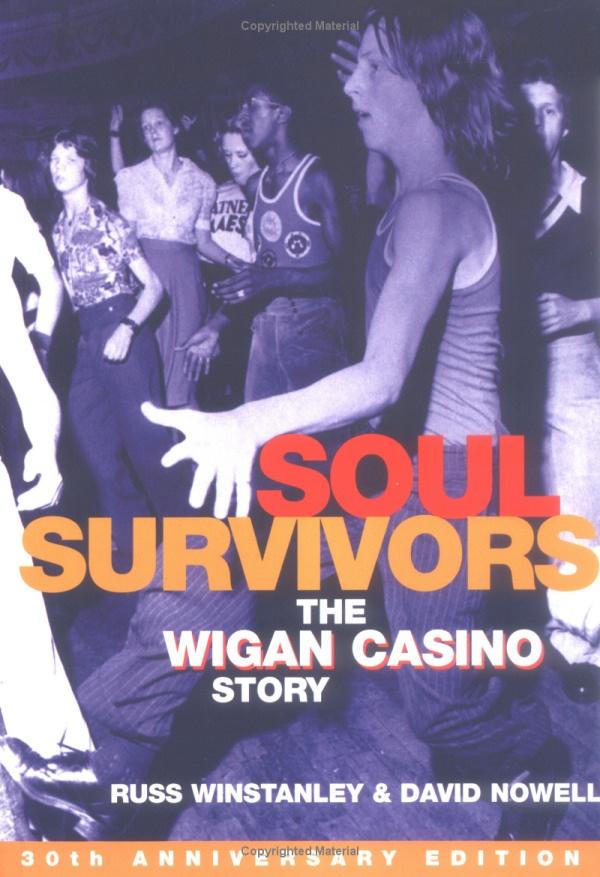 Soul Survivors: Wigan Casino Story