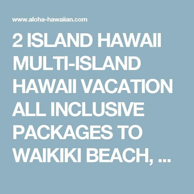 Best All Inclusive Maui Vacation Packages With Kids