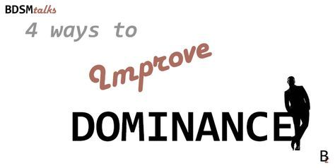 Master Eros compiles 4 of the top ways for a Dominant to improve Dominance and progress further in His craft. Find out how to improve Dominance now!