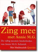 Annie MG Schmidt - Zing mee met Annie M.G.