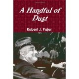 A Handful of Dust (Paperback)By Robert J. Pajer