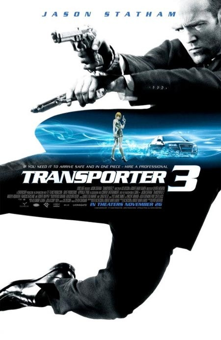 Transporter 3 Movie Poster #design: Film, 2008, Drive Gloves, Movie Theater, Watches Movie, Transportation, Favorite Movie, Movie Online, Jason Statham