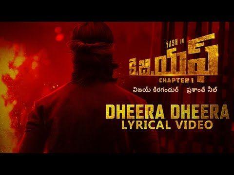 KGF:Dheera Dheera Song with Lyrics | KGF Telugu Movie | Yash